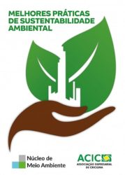 Núcleo de Meio Ambiente da Acic lança Selo de Melhores Práticas de Sustentabilidade Ambiental