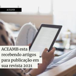 ACEAMB esta recebendo artigos para publicação em sua revista 2021
